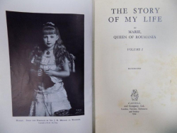 The story of my life by Marie, Quenn of Romania, Volume I - III, Cassell 1934