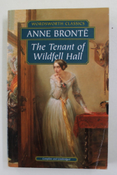 THE TENANT OF WILDFELL HALL by ANNE BRONTE  - 2001