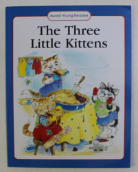 THE THREE LITTLE KITTENS by JACKIE ANDREWS , ILLUSTRATED by LESLEY SMITH , 2003