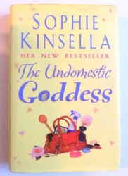 THE UNDOMESTIC GODDESS by SOPHIE KINSELLA , 2005