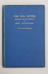THE VEIL LIFTED, MODERN DEVELOPMENTS OF SPIRIT PHOTOGRAPHY  by J. TRAILL TAYLOR - LONDRA, 1894