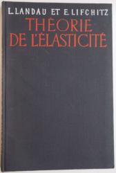 THEORIE DE L'ELASTICITE L. LANDAU ET LIFCHITZ