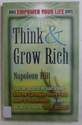 THINK & GROW RICH by NAPOLEON HILL , 2007