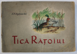 TICA RATOIUL . O POVESTE CU RATE SALBATICE de E. P. ZGLINICKI , 1959