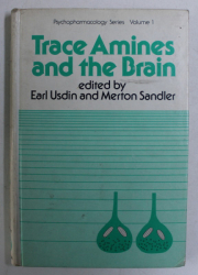 TRACE AMINES AND THE BRAIN by EARL USDIN , MERTON SANDLER , 1976