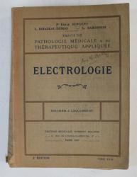 TRAITE DE PATHOLOGIE MEDICALE et DE THERAPEUTIQUE APPLIQUEE  - ELECTROLOGIE , TOME XXXI ,  1927