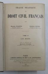 TRAITE PRATIQUE DE DROIT CIVIL FRANCAIS , LES BIENS , TOME III par MARCEL PLANIOL et GEORGES RIPERT , 1926