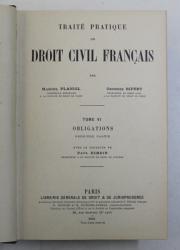 TRAITE PRATIQUE DE DROIT CIVIL FRANCAIS , OBLIGATIONS , PREMIERE PARTIE , TOME VI par MARCEL PLANIOL et GEORGES RIPERT , 1930