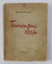 TRANDAFIRII ROSII de ZAHARIA BARSAN , POEM DRAMATIC , 1919