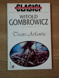 TRANS-ATLANTIC de WITOLD GOMBROWICZ  1999