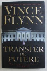 TRANSFER DE PUTERE de VINCE FLYNN , 2019