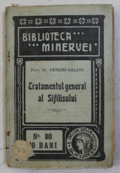 TRATAMENTUL GENERAL AL SIFILISULUI de PETRINI-GALATZ , 1910