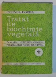 TRATAT DE BIOCHIMIE VEGETALA , PARTEA A II A , VOL IV : PLANTE MEDICINALE AROMATICE , 1982