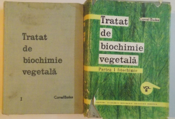 TRATAT DE BIOCHIMIE VEGETALA , VOL I - II , 1964