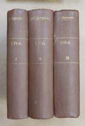 TRATAT DE DREPT CIVIL ROMAN de C. HAMANGIU , I. ROSETII BALANESCU si AL. BAICOIANU , VOLUMELE I - III , 1928