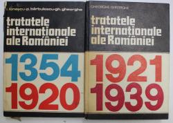 TRATATELE INTERNATIONALE ALE ROMANIEI , VOLUMELE I - II de ION IONASCU ... GHEORGHE GHEORGHE , 1975