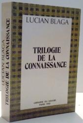 TRILOGIE DE LA CONNAISSANCE par LUCIAN BLAGA, 1992