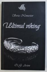 ULTIMUL VIKING - SERIA