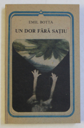 UN DOR FARA SATIU de EMIL BOTTA , 1991