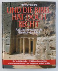 UND DIE BIBEL HAT DOCH RECHT - FORSCHER BEWEISEN DIE WAHRHEIT DES ALTEN TESTAMENTS  von WERNER KELLER , 1989