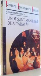 UNDE SUNT MANIERELE DE ALTADATA? de ANTOANETA TANASESCU , 2002
