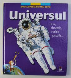 UNIVERSUL - TERRA , PLANETELE , STELELE , GALAXIILE ... , 2008