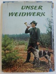 UNSER WEIDWERK ( VANATOAREA NOASTRA ) von HERBERT ZIMPEL und WALDEMAR ROMPLER , 1963