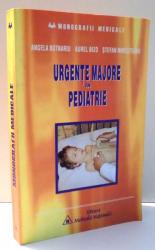 URGENTE MAJORE IN PEDIATRIE de ANGELA BUTNARIU...STEFAN MIRESTEANU , 2001
