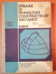 UTILAJUL SI TEHNOLOGIA CONSTRUCTIILOR MECANICE: NAVE  1980