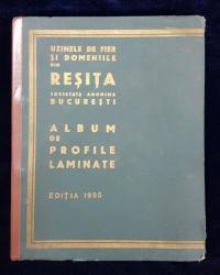 UZINELE DE FIER SI DOMENIILE DIN RESITA SA, ALBUM DE PROFILE LAMINATE, EDITIA 1935