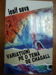 VARIATIUNI PE O TEMA DE CHAGAL- IOSIF SAVA, BUC. 1997