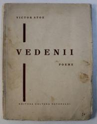VEDENII - POEME de VICTOR STOE , o planse de pictorul MAC CONSTANTINESCU , EDITIE INTERBELICA , DEDICATIE*