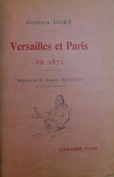 VERSAILLES ET PARIS EN 1871 par GUSTAVE DORE, 1907