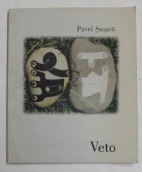 VETO - MICROPARABOLE SI MACROINSOMNII de PAVEL SUSARA , cu douasprezece gravuri de ANDREI MANESCU , 1998 , DEDICATIE *