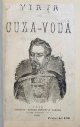 VIATA LUI CUZA - VODA de DIM. BOLINTINEANU , 1904
