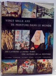 VINGT MILLE ANS DE PEINTURE DANS LE MONDE par HANS L. C. JAFFE , 1969