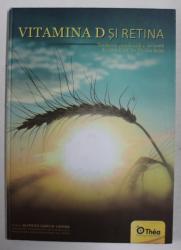 VITAMINA D SI RETINA de PROFESOR ALFREDO GARCIA - LAYANA , ANII '2000