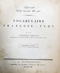 VOCABULAR FRANCEZ-TURC par GEORGES RHASIS, 2 VOL. - ST. PETERSBOURG, 1828