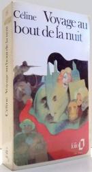 VOYAGE AU BOUT DE LA NUIT par LOUIS-FERDINAND CELINE , 1982