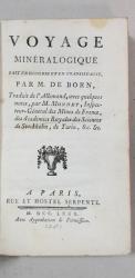 VOYAGE MINERALOGIQUE FAIT EN HONGRIE ET EN TRANSILVANIE par M. DE BORN - PARIS, 1780