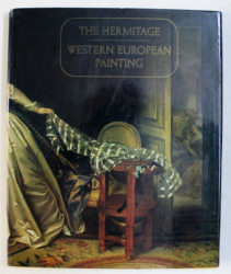 WESTERN EUROPEAN PAINTING IN THE HERMITAGE  by , 1984
