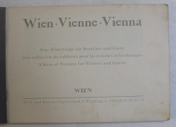 WIEN , VIENNE , VIENNA - A SERIE OF PICTURES FOR VISITORS AND GUESTS