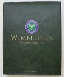 WIMBLEDON , THE OFFICIAL HISTORY by JOHN BARRETT , 2014