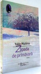 ZAPADA DE PRIMAVARA de YUKIO MISHIMA , 2009