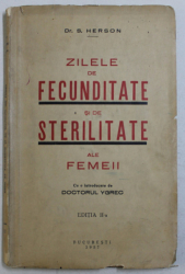 ZILELE DE FECUNDITATE SI DE STERILITATE ALE FEMEII de S. HERSON , 1937