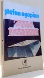 ZIUA MANIEI de STEFAN AGOPIAN , 1979