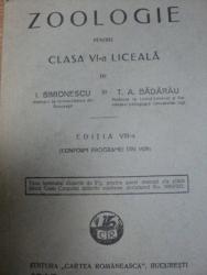 ZOOLOGIA PENTRU CLASA A VI LICEALA- I. SIMIONESCU SI T.A. BADARAU