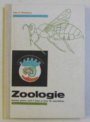 ZOOLOGIE , MANUAL PENTRU ANUL II LICEE SI LICEE DE SPECIALITATE de IOAN C. VOCULESCU , 1973