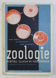 ZOOLOGIE PENTRU CLASA A VI -A SECUNDARA de ALEX . BORZA ...DAN RADULESCU , 1935