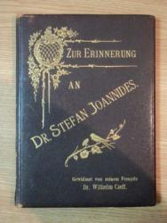 Zur erinnerung an Dr. Stefan Joannides